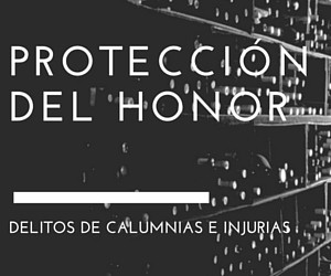delitos-honor-calumnias-injuiras